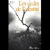 Les_cycles_de_l'identité.JPG - image/jpeg